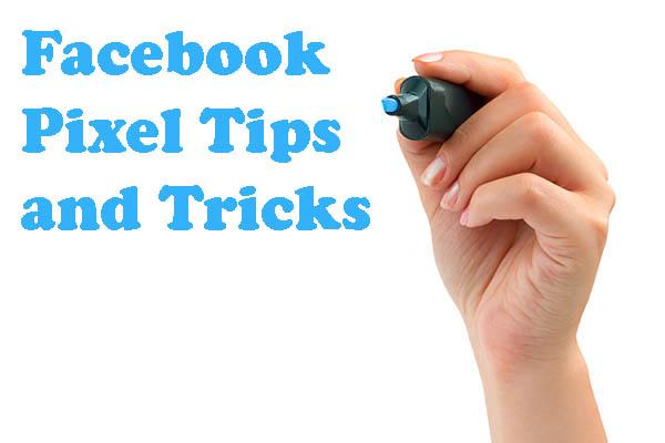 facebook pixel tips and tricks