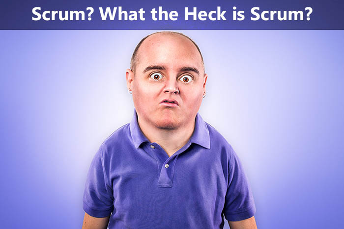 what the heck is scrum